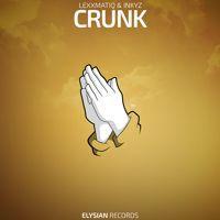 Lexxmatiq & Inkyz - Crunk by Elysian Records on SoundCloud
