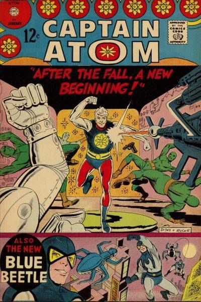 """Historical note from Maggie Thompson's Turning Points... 50 years ago. January 1967. """"After the fall, a new beginning!"""" Charlton's Captain Atom #84 introduces the """"new"""" Captain Atom—and the """"new"""" Blue Beetle, both drawn by Steve Ditko."""