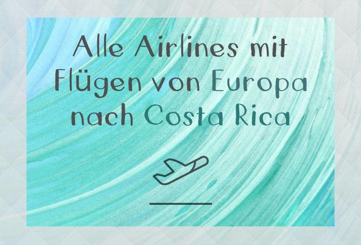 Flüge Europa nach Costa Rica