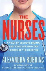 The Nurses. A Year of Secrets, Drama, and Miracles... - NurseFuel  #nurse #books