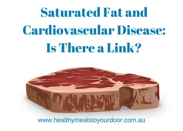Has what we've been told been correct? Or is there more to the story?  The link between saturated fat and cardiovascular disease...read more at http://healthymealstoyourdoor.com.au/blog/ ‪#‎healthymealdelivery‬ ‪#‎Brisbane‬ ‪#‎saturatedfat‬