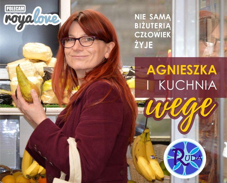 Nie samą biżuterią człowiek żyje, czasem musi też coś zjeść – Agnieszka i kuchnia wege.