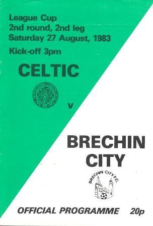 Celtic 0 Brechin City 0 (1-0 agg) in Aug 1983 at Parkhead. The programme cover for the League Cup 2nd Round, 2nd Leg.