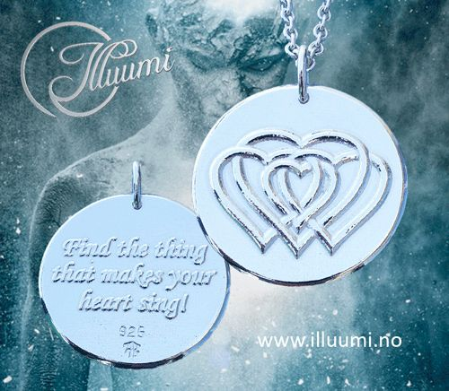 An amulet for courage: Find the thing that makes your heart sing!  Text on one side, weaved hearts on the other.  See more amulets on www.illuumi.no   #proverb #inspirationalquotes #inspiration #quotes #gift #amulet #silver #sølv #inspirasjon #amulett #gave #smykke #ordtak #encouragement #life #soul