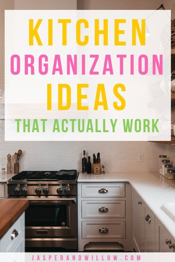 Unbelievably Easy Kitchen Organization Ideas That You Need To Try
