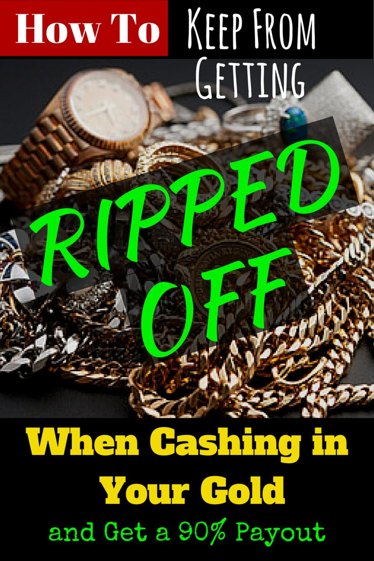 How to Keep From Getting Ripped Off When Cashing In Your Gold-  Most cash for gold places are a ripoff.  Find out how to make extra cash selling your gold for 90% of its value!  #gold #sell #cash  http://www.cfinancialfreedom.com/sell-gold-90-payout-money-making-idea-7