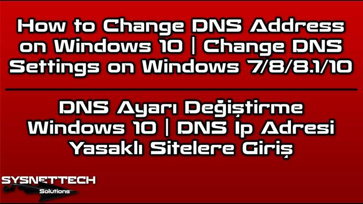█ How to Change DNS Address on Windows 10   Change DNS Settings on Windows   SYSNETTECH Solutions ───────────────────────────────────────── █ Watch the Video ► https://www.youtube.com/watch?v=4oxrdOeAk7M ───────────────────────────────────────── #DNS #Windows10 #Windows8 #Windows7 #WindowsXp #ChangeDNS #DNSDeğiştirme #GoogleDNS #DNSSettings #Windows10DNS #WindowsDNS #IpAddress #DNSIpAddress #DNSSetup #ConfigureDNS