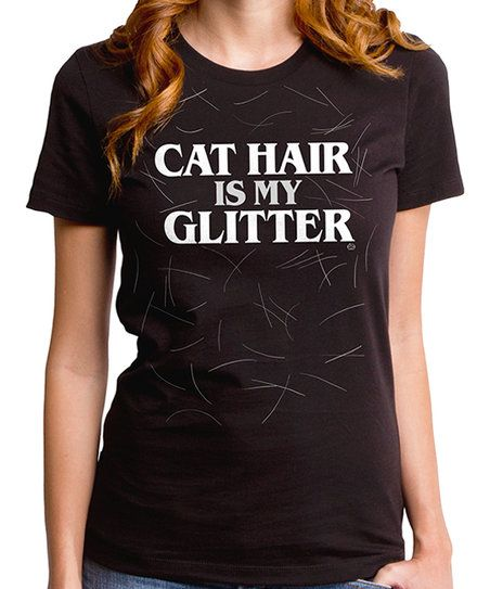 Goodie Two Sleeves Black Cat Hair Is My Glitter Tee - Juniors | zulily
