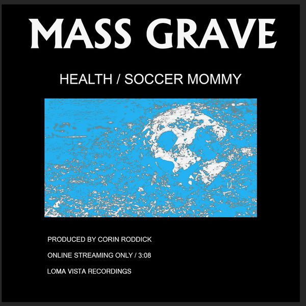 Listen To Mass Grave Feat Soccer Mommy By Health Letsloop Music Newmusic Letsloop Com New Music Album Cover Design New Music Releases Music Poster