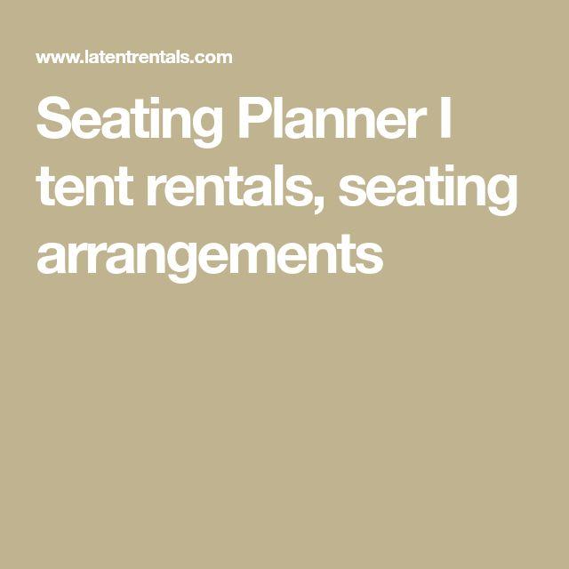 Seating Planner I tent rentals, seating arrangements