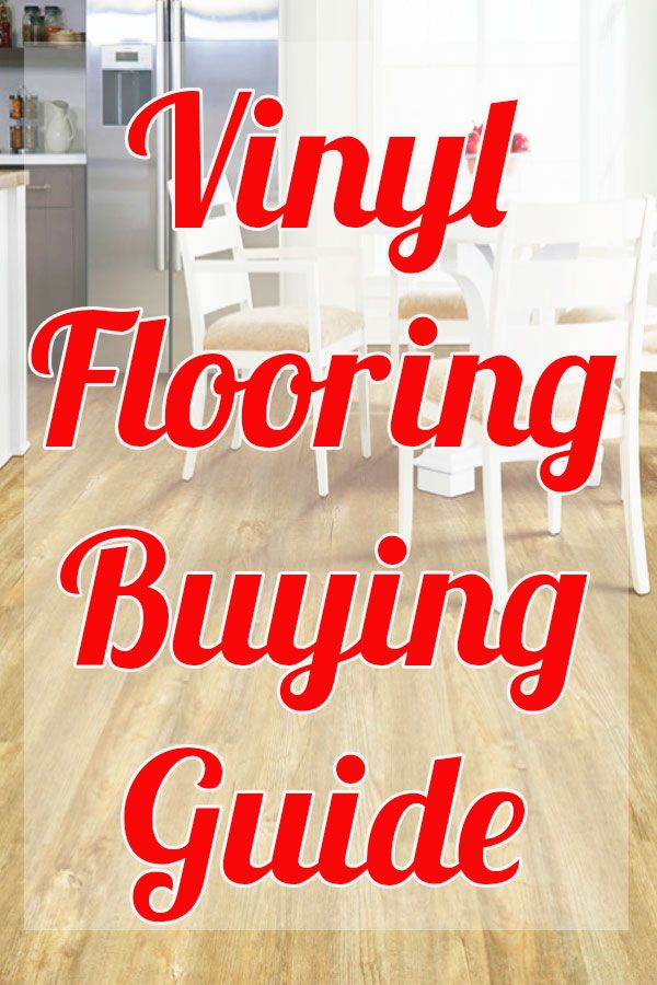 Vinyl Flooring Everything You Need To Know Before Buying Vinyl Floors Vinyl Flooring Vinyl Vs Laminate Flooring Vinyl Flooring Installation