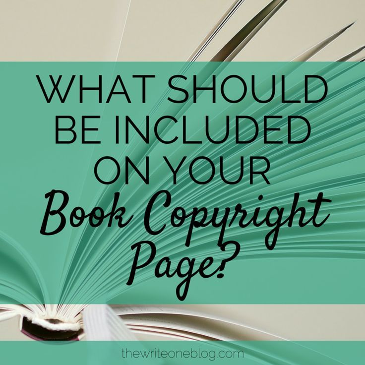 What Should Be On Your Copyright Page?
