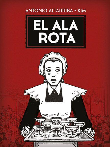 MARÇ-2018. Antonio Altarriba. El ala rota. C ALT.