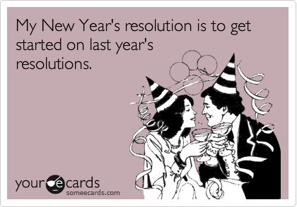 funny_new_years_eve_resolutions on San Francisco New Years Eve Parties, Tickets, Hotels and more  http://www.sfnewyears.com/wp-content/gallery/funny-new-years-eve-san-francisco-postcards-memes-and-more/funny_new_years_eve_resolutions.png