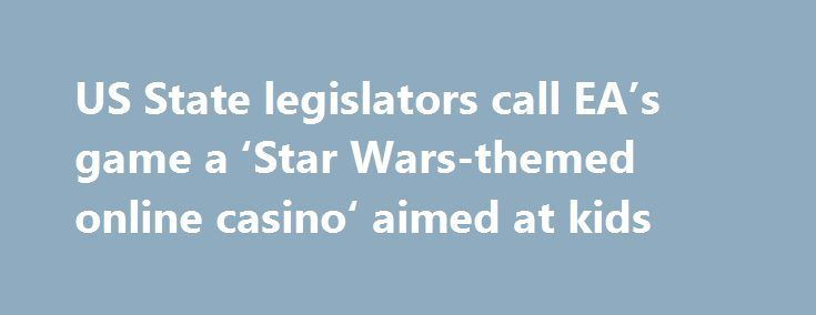 """US State legislators call EA's game a 'Star Wars-themed online casino' aimed at kids http://casino4uk.com/2017/11/22/us-state-legislators-call-eas-game-a-star-wars-themed-online-casino-aimed-at-kids/  """"This game is a Star Wars-themed online casino designed to lure kids into spending money. It's a trap,"""" said Representative Lee. """"This is something we need to address to ensure that particularly kids who are underage, who are not psychologically and emotionally mature enough to gamble--which…"""