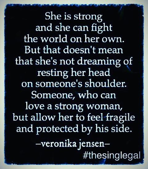 @thesinglegal #sheisstrong #strong #strength #strongwoman #shecan #fight #world #onherown #own #dreaming #shesdreaming #shehasdreams #dreams #resting #restingherhead #onsomeonesshoulder #shoulder #loveastrongwoman #love #strongwoman #fragile #soft #protected #byhisside #shelives #shelaughs #sheloves #shewaits #oneday #bygodsdesign #thesinglegal