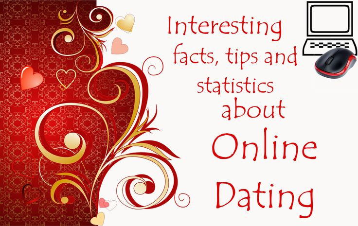 108 interesting facts, tips and statistics about online dating and relationships - Part II.