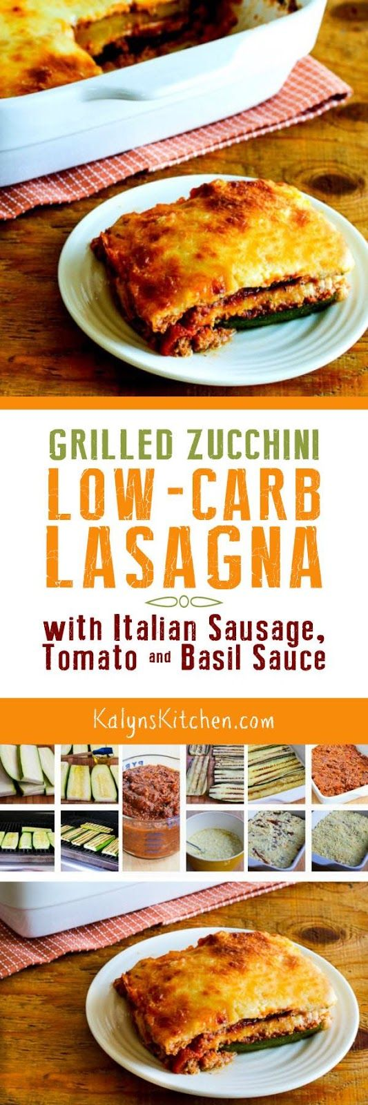 Every fall when the giant zucchini show up, I make this delicious Grilled Zucchini Low-Carb Lasagna with Italian Sausage, Tomato, and Basil Sauce! PIN NOW so you'll have it if you get a giant zucchini. And this low-carb zucchini lasagna is also gluten-free and South Beach Diet friendly. [found on KalynsKitchen.com]