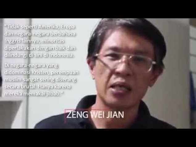 Zeng Wei Jian: Indonesia Surga Bagi Kaum Minoritas Yang Tak Didapat di Amerika dan Eropa  Oleh Zeng Wei Jian Ahok adalah gubernur terburuk yang pernah dimiliki Jakarta. Dia mengirim seribu tentara polisi penjaga county dan mesin berat untuk meledakkan rumah orang-orang. Menghancurkan kehidupan mereka. Media berbahasa asing cannonball LSM dan orang gila tidak pernah membicarakannya. Mereka menggoreng dan mengacak berita tentang kasus blashpemy (penodaan agama) Ahok. Mereka mengocehnya…
