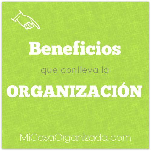 Beneficios que conlleva la organización