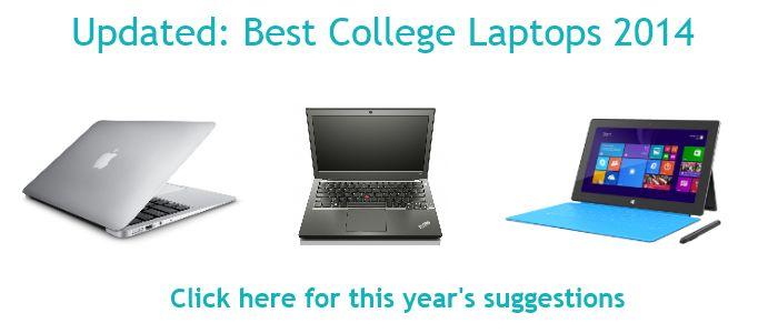 Нажмите сюда, чтобы просмотреть список 2014 Колледж Ноутбуки