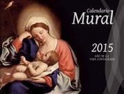 Calendario 2015 En rústica : Liturgical Press