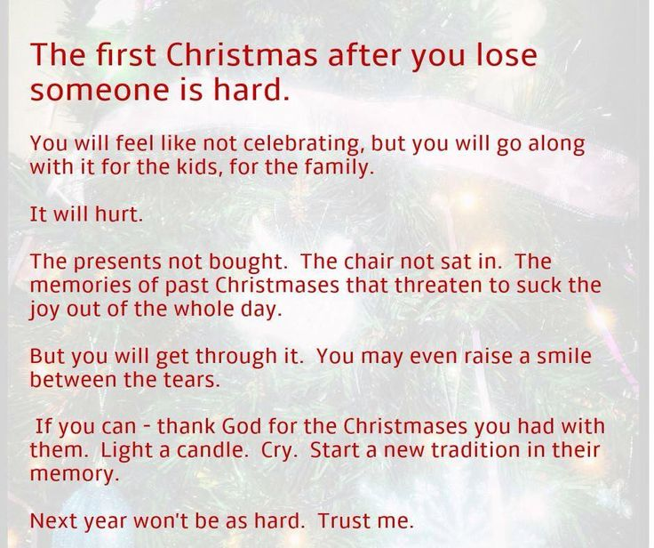Single For The Holidays Quotes: The First Christmas After You Lose Someone Is Hard