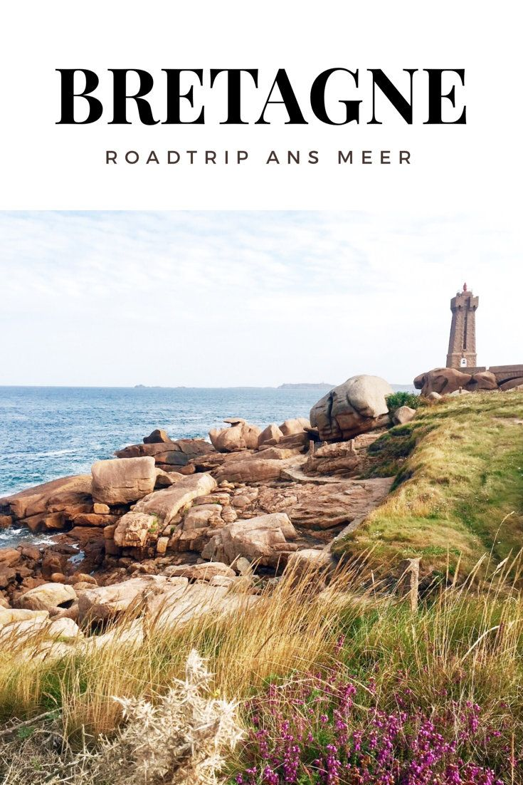 Roadtrip ans Meer: Reise entlang der Nordküste der Bretagne