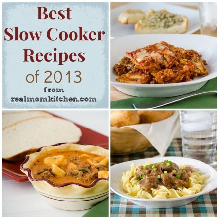 Best Slow Cooker Recipes of 2013 - Real Mom Kitchen