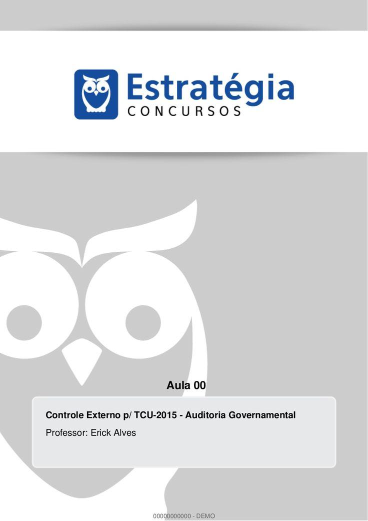 Curso Controle Externo p/ Concurso TCU 2015 by Estratégia Concursos via slideshare