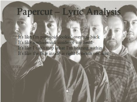 analysis of linkin park lyrics 7 explanations, 5 meanings to castle of glass lyrics by linkin park: take me down to the river bend, / take me down to the fighting end.