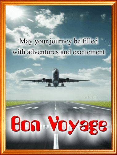Wish your loved ones a happy journey as they set-off to celebrate #traveltuesday with this #ecard. #BonVoyage #free #greetings