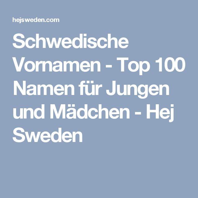 Schwedische Vornamen - Top 100 Namen für Jungen und Mädchen - Hej Sweden