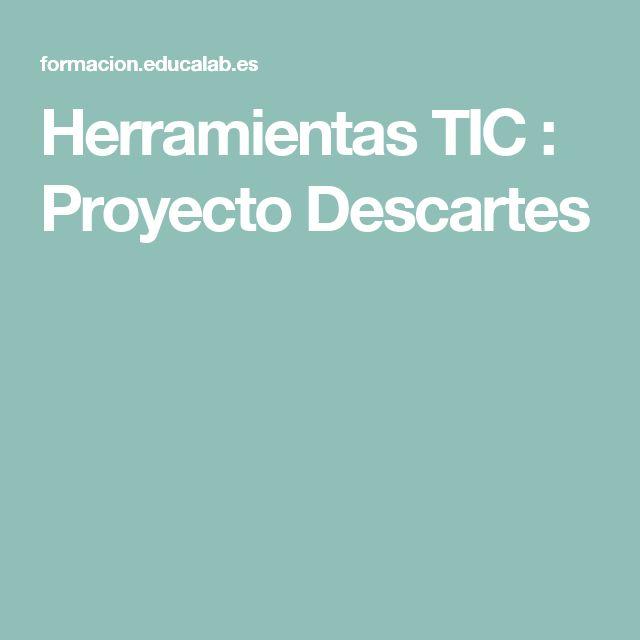 Herramientas TIC : Proyecto Descartes