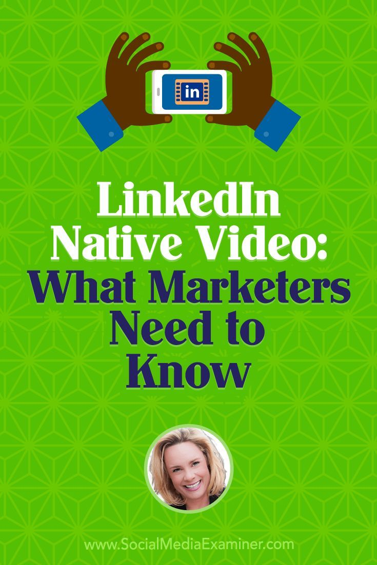 Social Media Marketing Podcast 281. In this episode Viveka von Rosen explores everything you need to know about LinkedIn native video. via @smexaminer #LinkedIn #socialmedia #socialmediamarketing #socialmediaexaminer