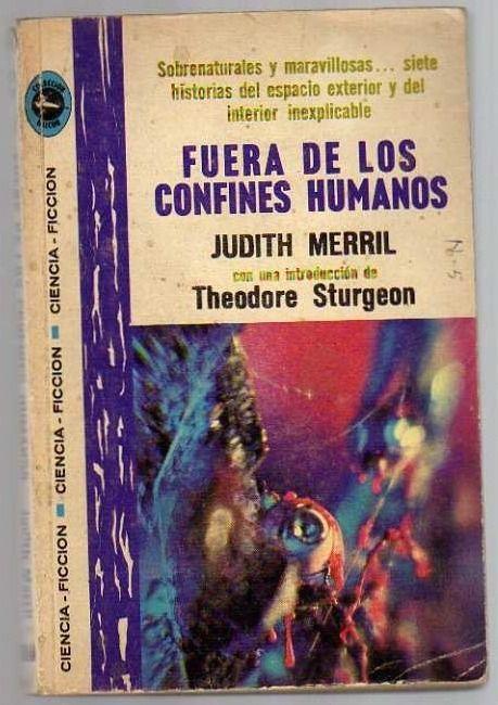 17/12/2014 FUERA DE LOS CONFINES HUMANOS Judith Merril