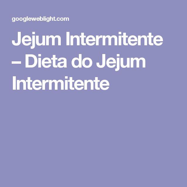 Jejum Intermitente – Dieta do Jejum Intermitente