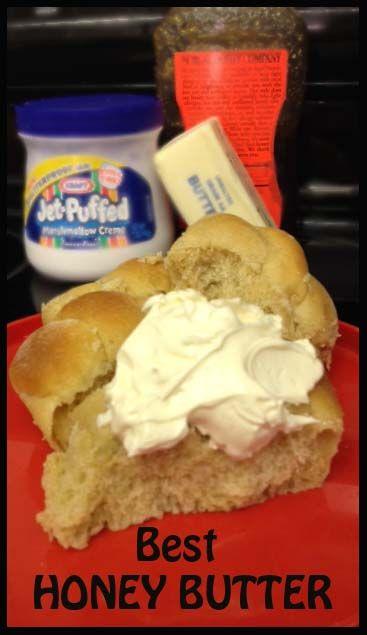 World's Best Honey Butter- yes it has Marshmallow cream!
