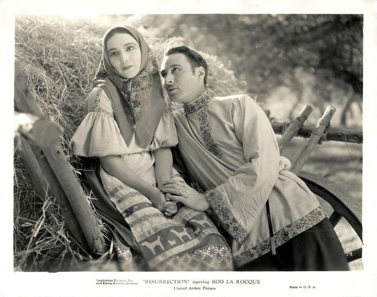 Dolores Del Rio, Rod La Rocque, Leo Tolstoy «Resurrection».  The film was directed by Edwin Carewe (1927)