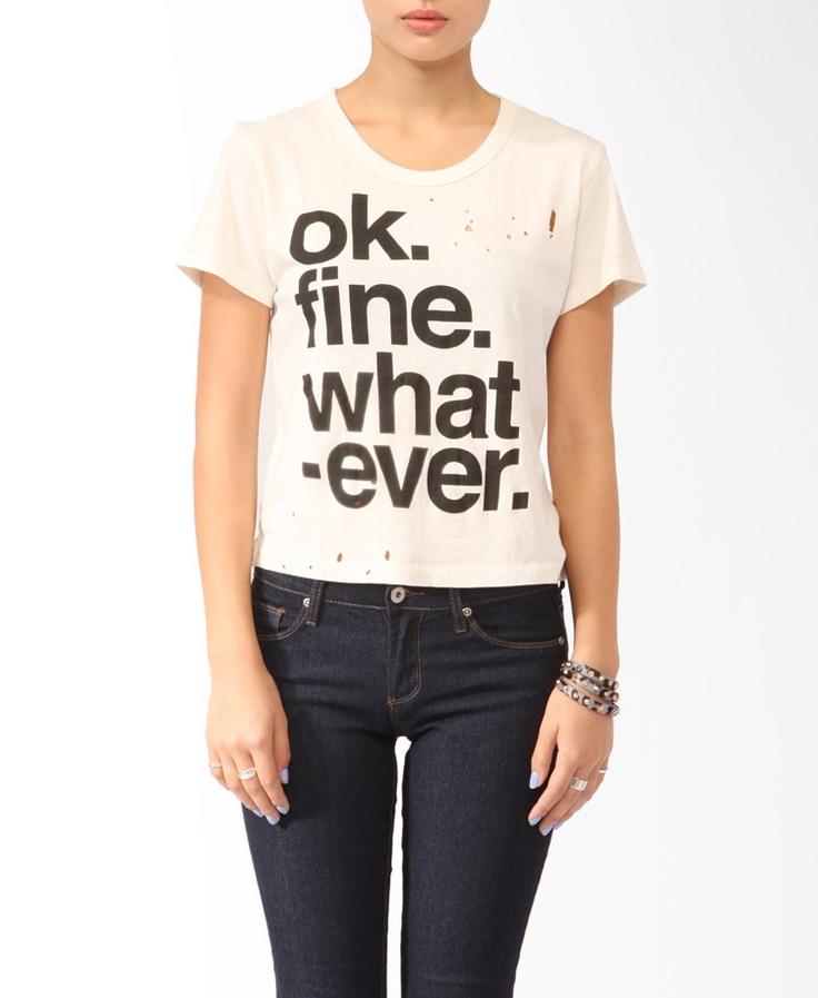 Ok. Fine. Whatever. Tee   FOREVER21 - 2017306514
