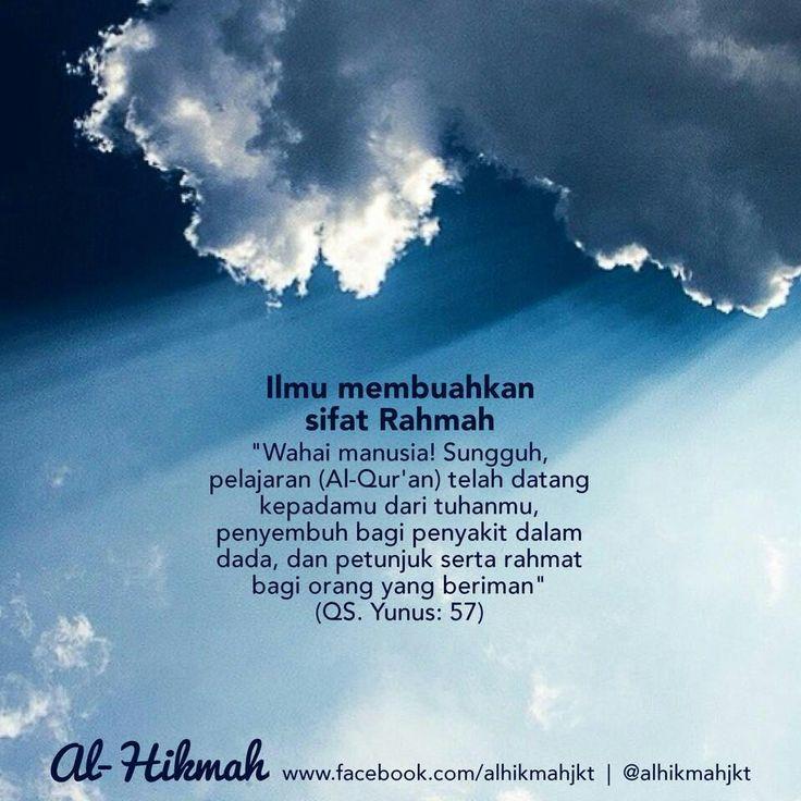 """ILMU MEMBUAHKAN SIFAT RAHMAHKaidah besar di dunia ilmu yang mulai luntur dan dilupakan yaitu ilmu itu membuat sesama penuntut ilmu saling menyayangi, saling mengasihi, saling mensupport, saling mendukung satu dengan yang lain. Ilmu itu membuat orang orang yang belajar agama saling mencintai di antara merekaApa yang kita pelajari dari ilmu agama? Al-Qur'an, Hadits Nabi shallallahu 'alaihi wa sallam, para sahabat.• Al-Qur'an » QS. Yunus: 57""""Wahai manusia! Sungguh, pelajaran (Al-Qur'an) telah…"""