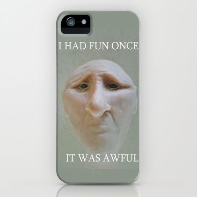 I Had Fun Once.... iPhone & iPod Case by Rokin Art by RokinRonda - $35.00: Iphone Cases, Business Owners, Ipad Cases, Ipod Cases, Society6 Artists, Artists Group, Face Art