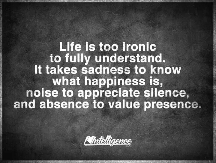 Life Is Ironic Quote: Inspirational Sayings