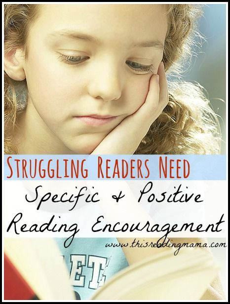 """Struggling Readers Need Specific and Positive Reading Encouragement...Struggling readers, especially those in the upper grades, tend to carry with them a low reading esteem. They are aware that they just can't do it and many times, they lack the motivation to read altogether.  It may even sound like: """"I hate to read"""" or """"Reading is boring"""".  I know I've heard these phrases uttered by some of the upper elementary grade students I've tutored."""