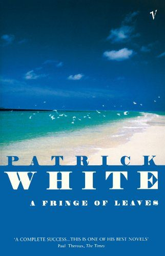 A Fringe Of Leaves - Kindle edition by Patrick White. Literature & Fiction Kindle eBooks @ Amazon.com.