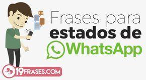 Si buscabas que colocar en tu perfil de whatsapp te tenemos la solución con la recopilación de las 19 excelentes frases para estados de whatsapp.