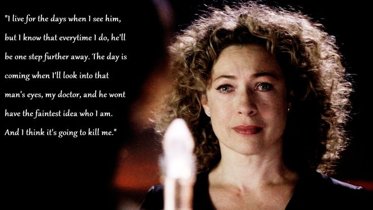 River Song and the Doctor - The most tragic love story ever written.