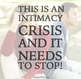 This Is An Intimacy Crisis And It Needs To stop! --- Unveiled Wife initially began because of a strain of intimacy in my marriage. Sex was a struggle in my marriage for many years and it wasn't something that was easy to talk about. I felt led to start a page that would encourage and pray for othe… Read More Here http://unveiledwife.com/the-intimacy-crisis/