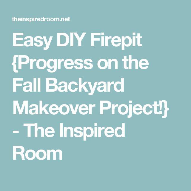 Easy Diy Firepit Progress On The Fall Backyard Makeover 640 x 480