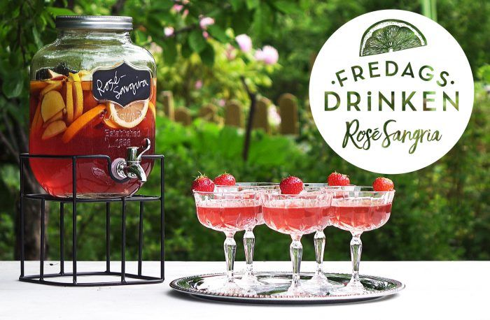 Fredagsdrinken – Så gör du Rosé sangria